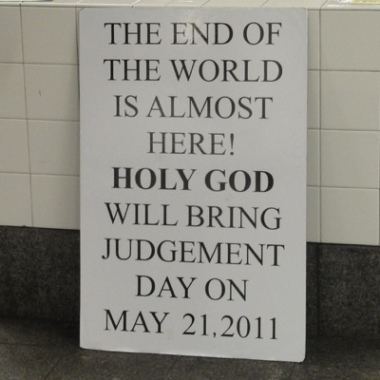 Sign saying the end of the world will be on May 21, 2011